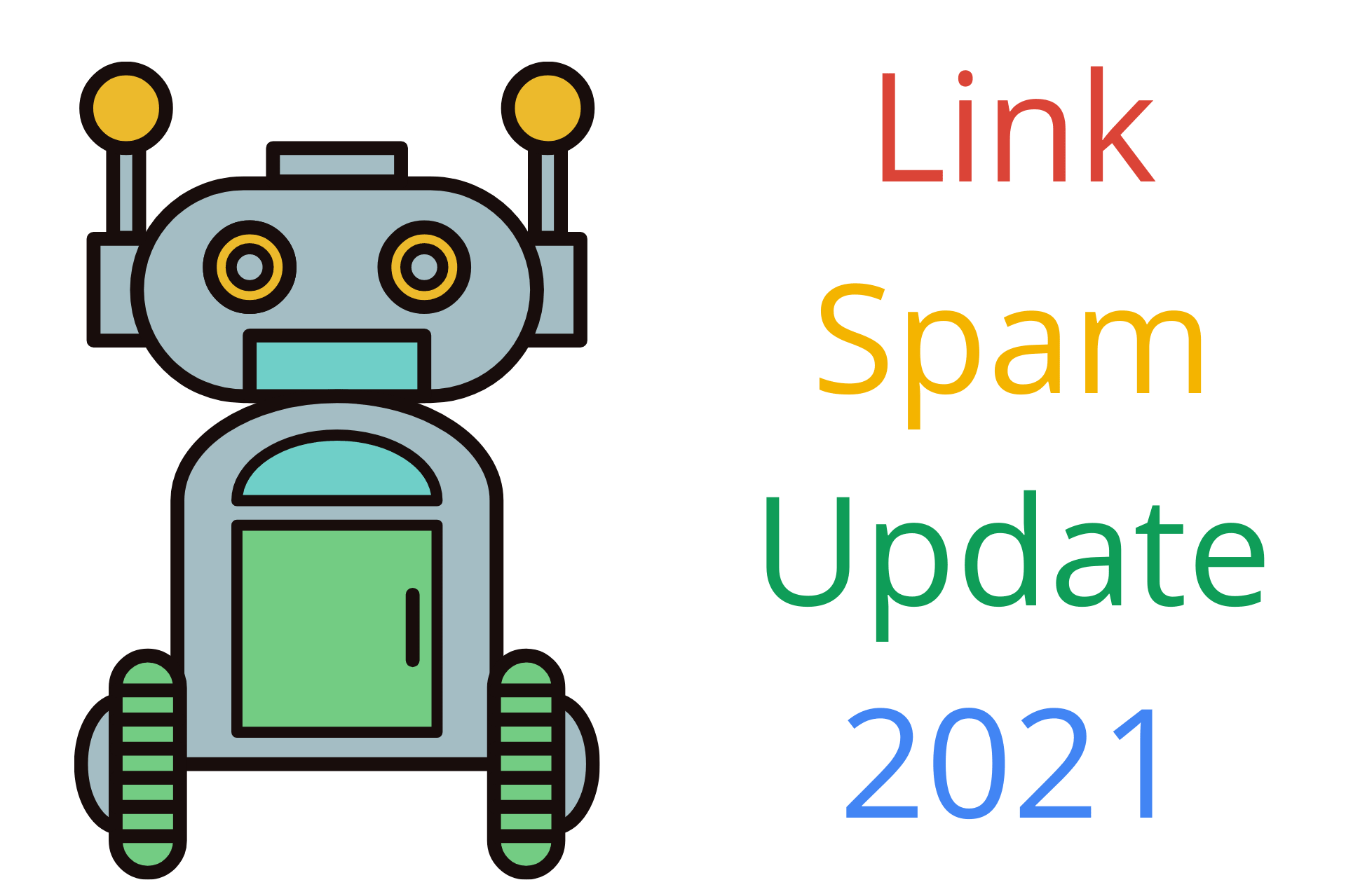 Android Robot next to the words link spam update 2021